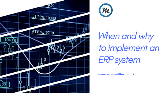 When and why to implement an ERP system - Monpellier